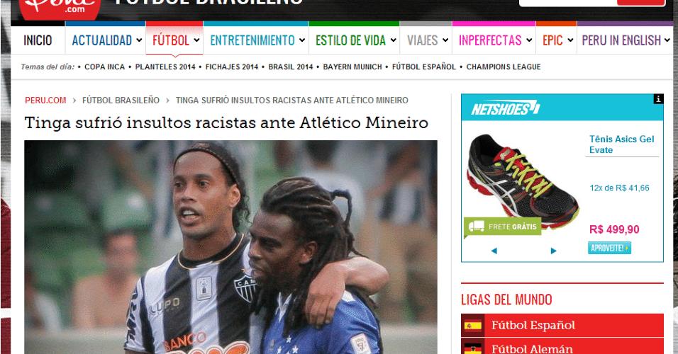 17 fev 2014 - Site Peru.com publicou matéria dizendo que torcida do Atlético teria feito provocações racistas a Tinga, o que não ocorreu