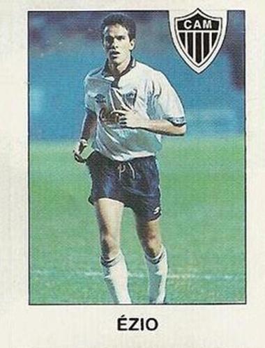 Ézio - Goleador do Fluminense nos anos 90. Acabou virando o 'Super Ézio'. Foi uma dos poucos ídolos que o Fluminense teve na década de 90. Morreu em 2011, aos 45 anos, em virtude de câncer no pâncreas. Ele também atuou no Atlético-MG