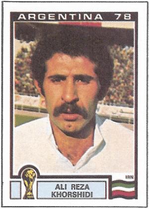 Ali Reza Khorshidi/Irã-1978: Se Ali reza não sabemos, mas se rezasse seria para que Khorshidi tirasse esse bigode.