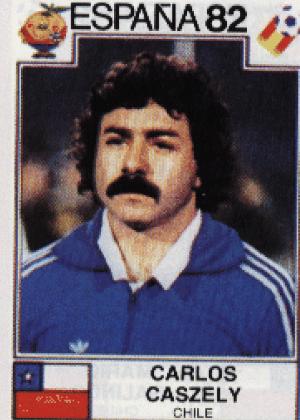Carlos Caszely/Chile-1982: Caszely tem um bigode maior que a boca. Há como não respeitar?