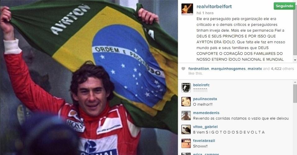 O lutador de MMA Vitor Belfort lembrou da persistência e fé de Ayrton Senna em homenagem no Instagram