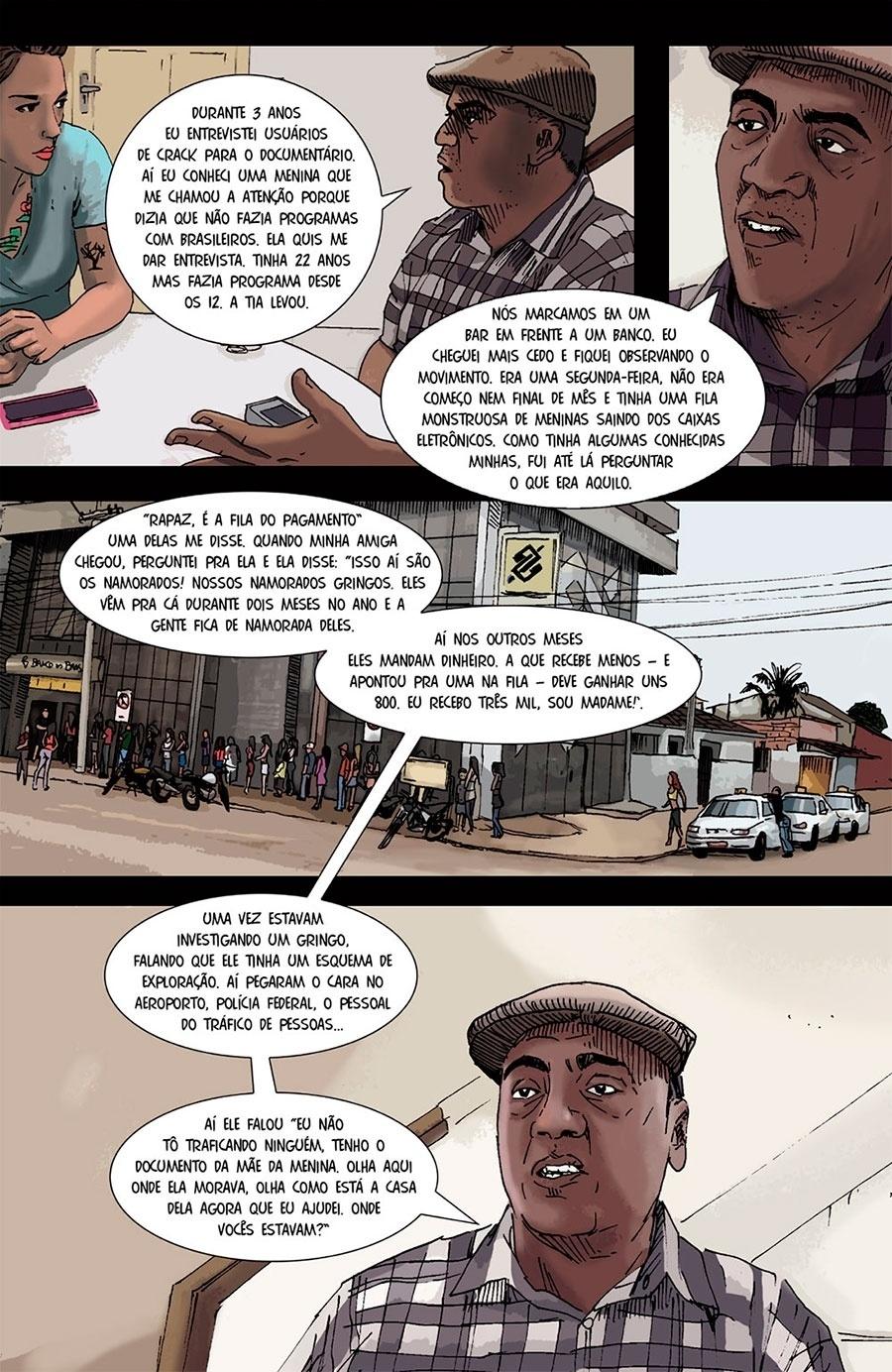 Capítulo 1: Preto Zezé, da Cufa, diz que algumas meninas recebem dinheiro mensalmente de estrangeiros que as conheceram no último verão