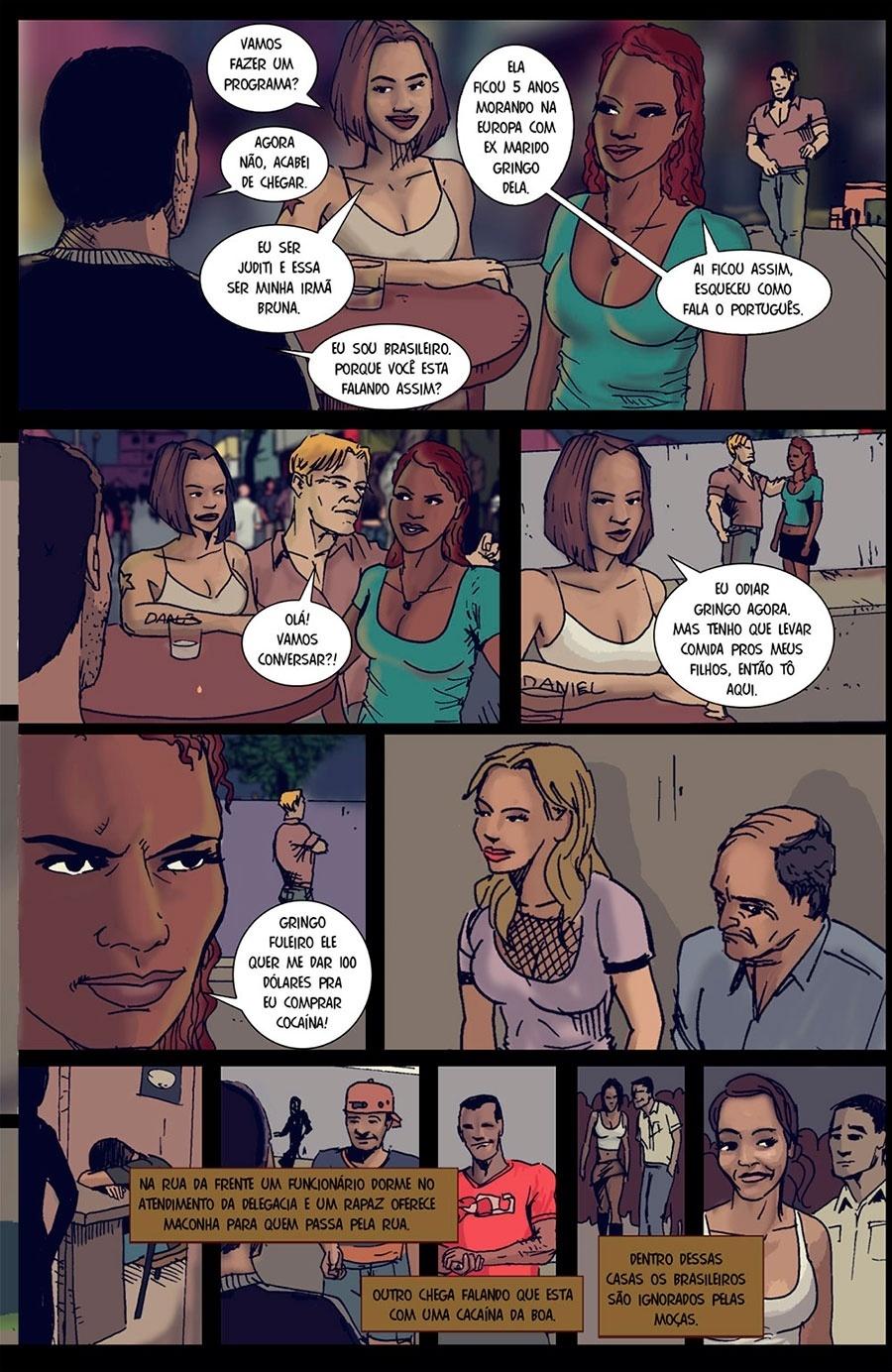 Capítulo 1: Prostitutas ofereceram um programa para o repórter, enquanto os estrangeiros tentam abordá-las.