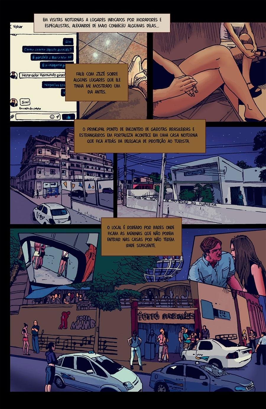 Capítulo 1: De Maio identificou que o principal ponto de encontro entre garotas e estrangeiros é uma casa noturna atrás da Delegacia de Proteção ao Turista.