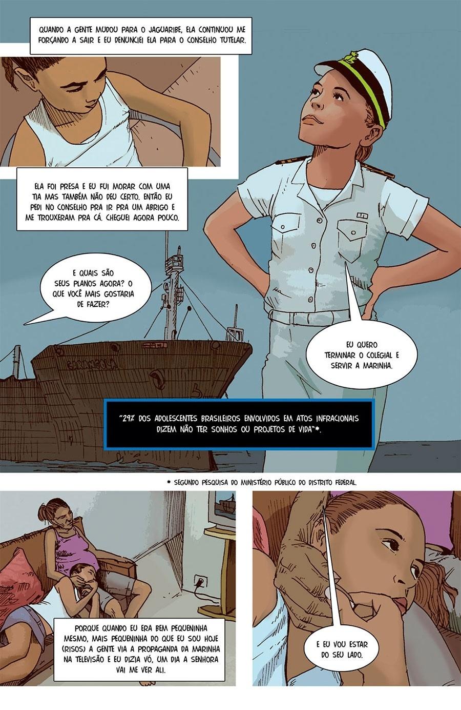 Capítulo 2: Depois de mais cinco anos, ela denunciou a mãe, e foi morar num abrigo.