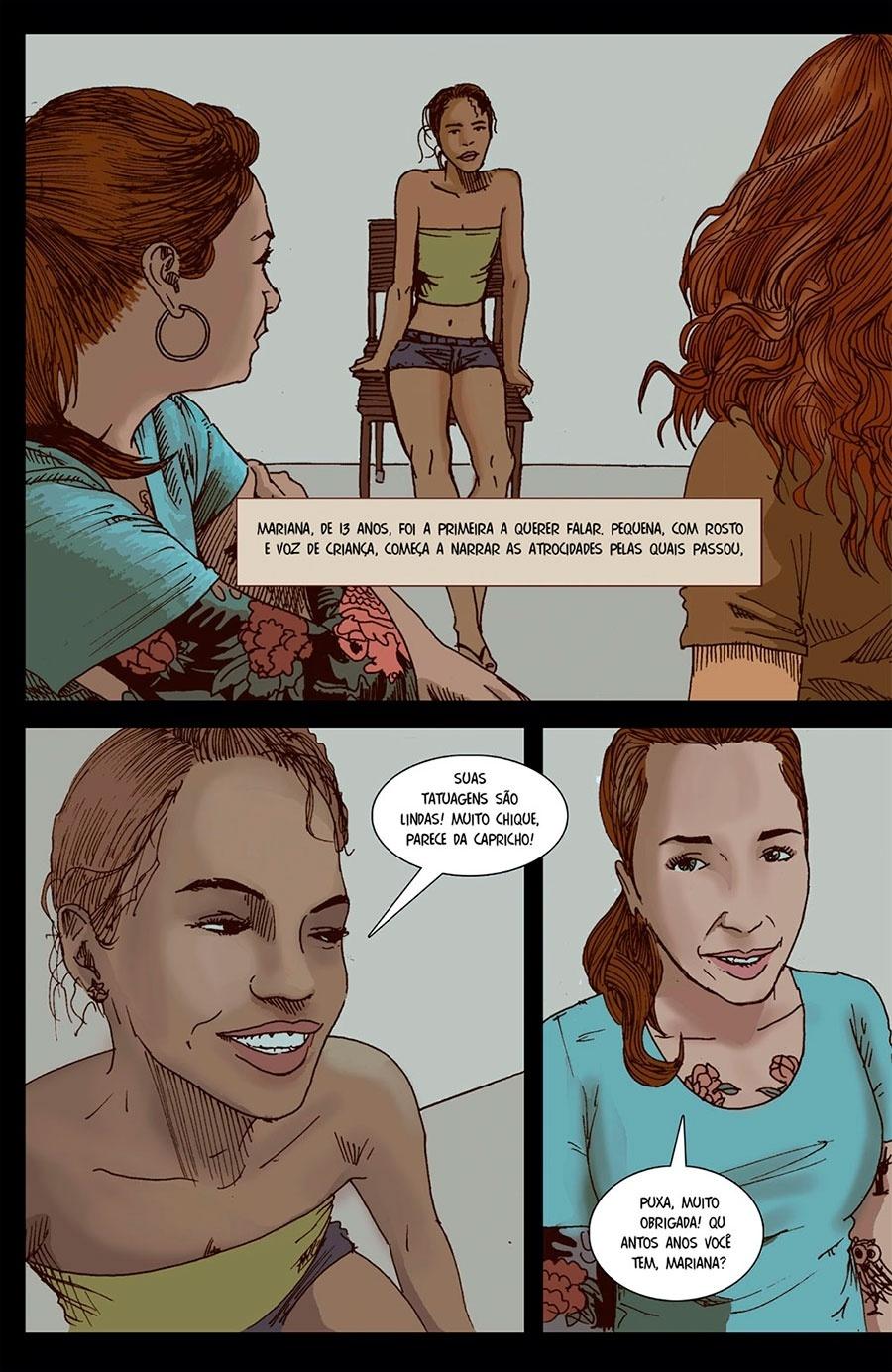 Capítulo 2: Uma dessas meninas, Mariana, de 13 anos, quis falar com a reportagem.