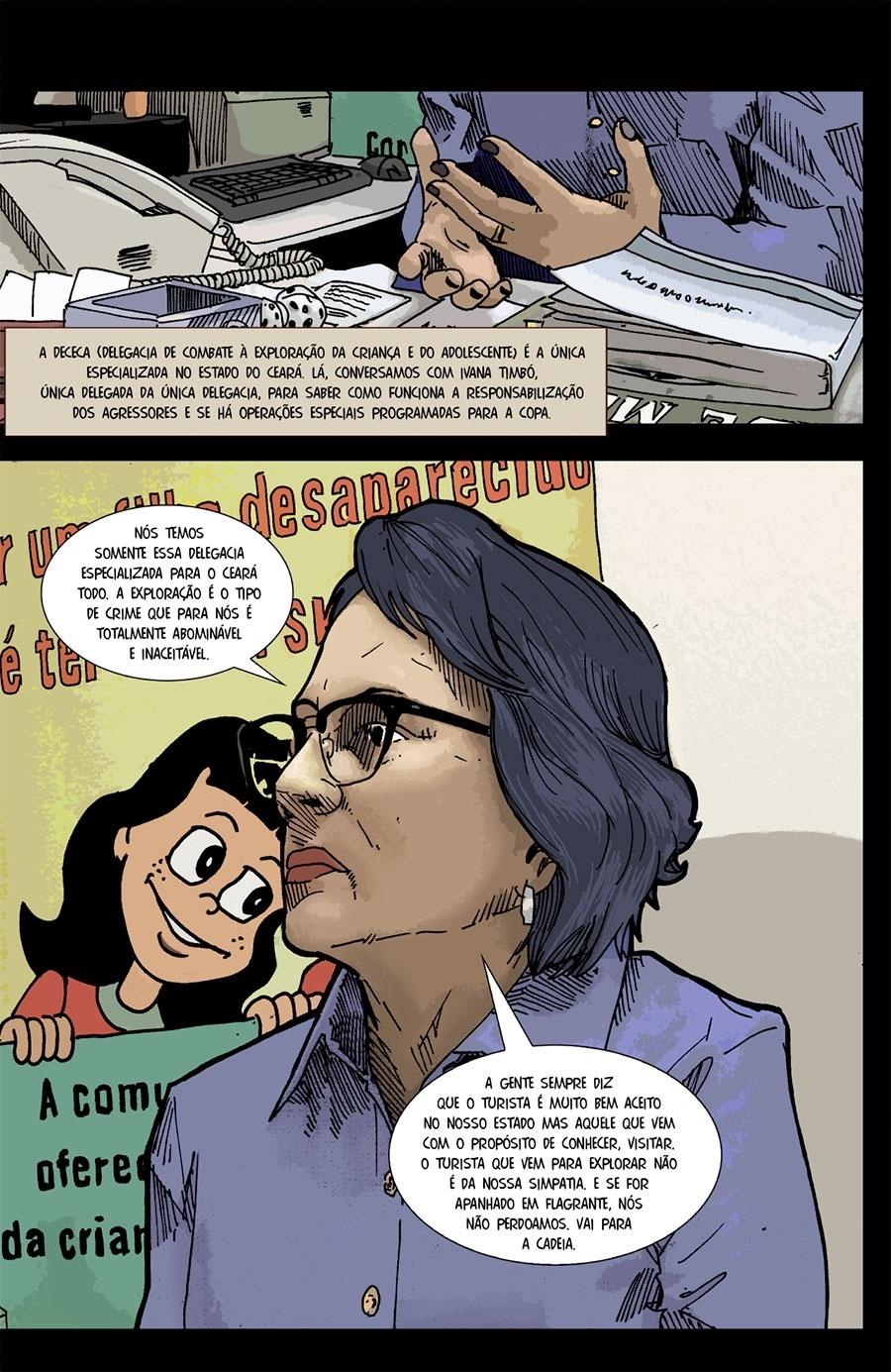Capítulo 3: A delegada Ivana Timbó é a única especializada em combate à exploração da criança e do adolescente no Ceará.
