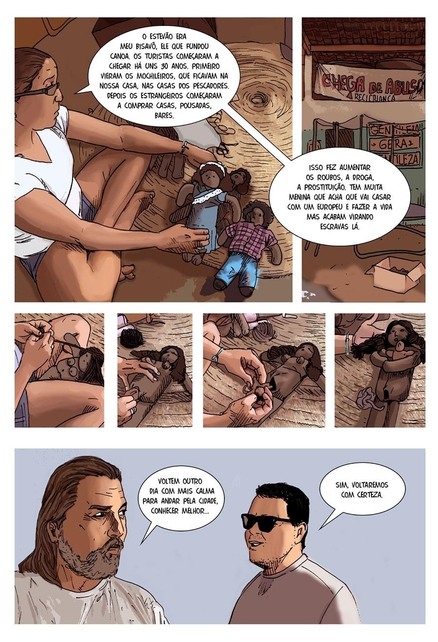 Capítulo 5: Uma moradora diz que a chegada dos estrangeiros à praia fez aumentar a prostituição, os roubos e as drogas.