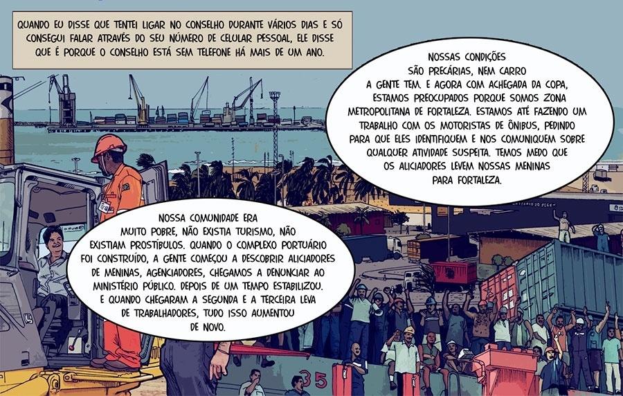 Capítulo 5: Um conselheiro tutelar disse que, com a chegada de mais trabalhadores para o porto, o problema cresceu e não há estrutura suficiente no Conselho Tutelar.