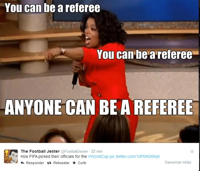 """""""Você pode ser árbitro, você pode ser árbitro. Qualquer um pode ser árbitro."""" De acordo com essa montagem com Oprah Winfrey, qualquer um pode ser árbitro."""