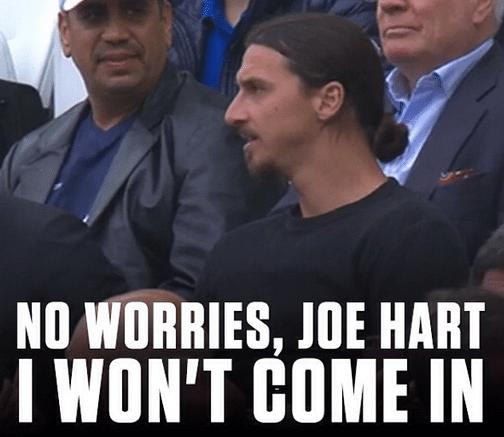 """""""Não se preocupe Joe Hart, eu não vou entrar em campo"""""""