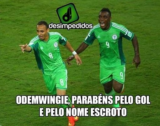 Os jogadores nigerianos não escaparam das piadas com nomes