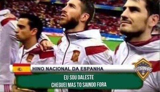 """Versão da zoeira do hino da Espanha: """"Cheguei, mas tô saindo fora"""""""