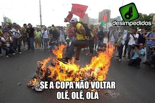 Os protestos agora são para que os jogos da Copa voltem logo