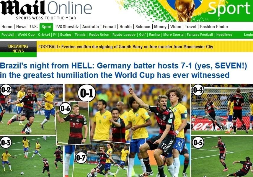 Daily Mail sobre a derrota: 'Brasil tem noite infernal: Alemanha bate os anfitriões por 7 a 1 (sim, sete!) na maior humilhação que a Copa do Mundo já testemunhou'