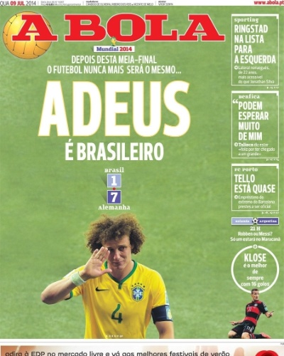 """""""Adeus é brasileiro"""" - O jornal português A Bola fez um trocadilho com a famosa frase """"Deus é brasileiro"""" para destacar o vexame"""