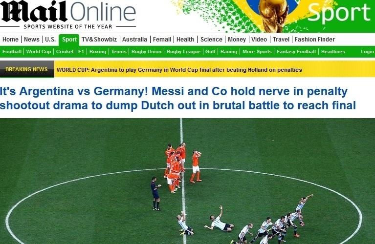 O Daily Mail, da Inglaterra, ignorou Romero. 'É Argentina x Alemanha. Messi e companhia controlam os nervos nos pênaltis e eliminam a Holanda em batalha dura para chegar à final'