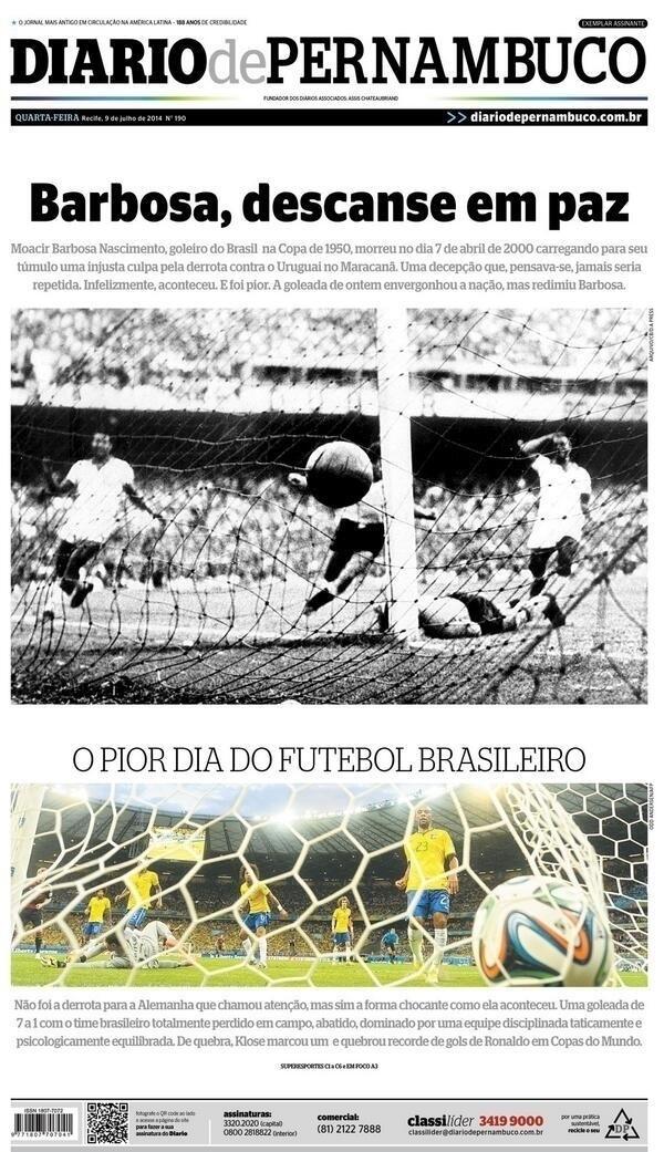 O Diário de Pernambuco disse que o '7 a 1' foi a pior derrota da história, mas redimiu o goleiro Barbosa, considerado carrasco da Copa de 1950