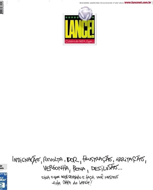 O diário esportivo Lance! deixou a sua capa quase em branco e convidou o leitor a escrever o seu sentimento após o 7 a 1