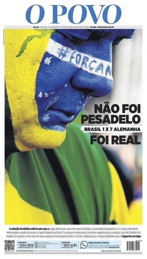 """O jornal O Povo parecia não acreditar: """"Não foi pesadelo. Foi real"""""""