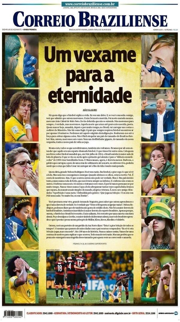 """""""Um vexame para a eternidade"""", resumiu o Correio Braziliense"""