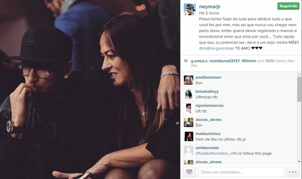 Neymar postou foto junto com mãe que no texto foi classificada como um anjo