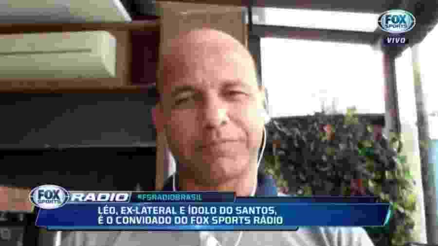 Léo, ex-lateral do Santos, no Fox Sports Rádio - Reprodução/Fox Sports