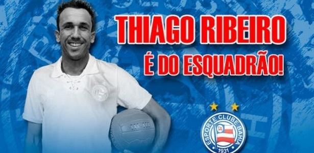 Thiago Ribeiro foi anunciado na última quarta-feira pelo Bahia
