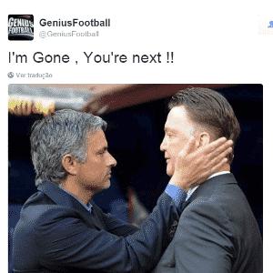 """Sobrou até para Louis Van Gaal, treinador do Manchester United, também em crise. """"Eu já fui, você é o próximo"""", diz a brincadeira, na legenda - Reprodução / Twitter"""