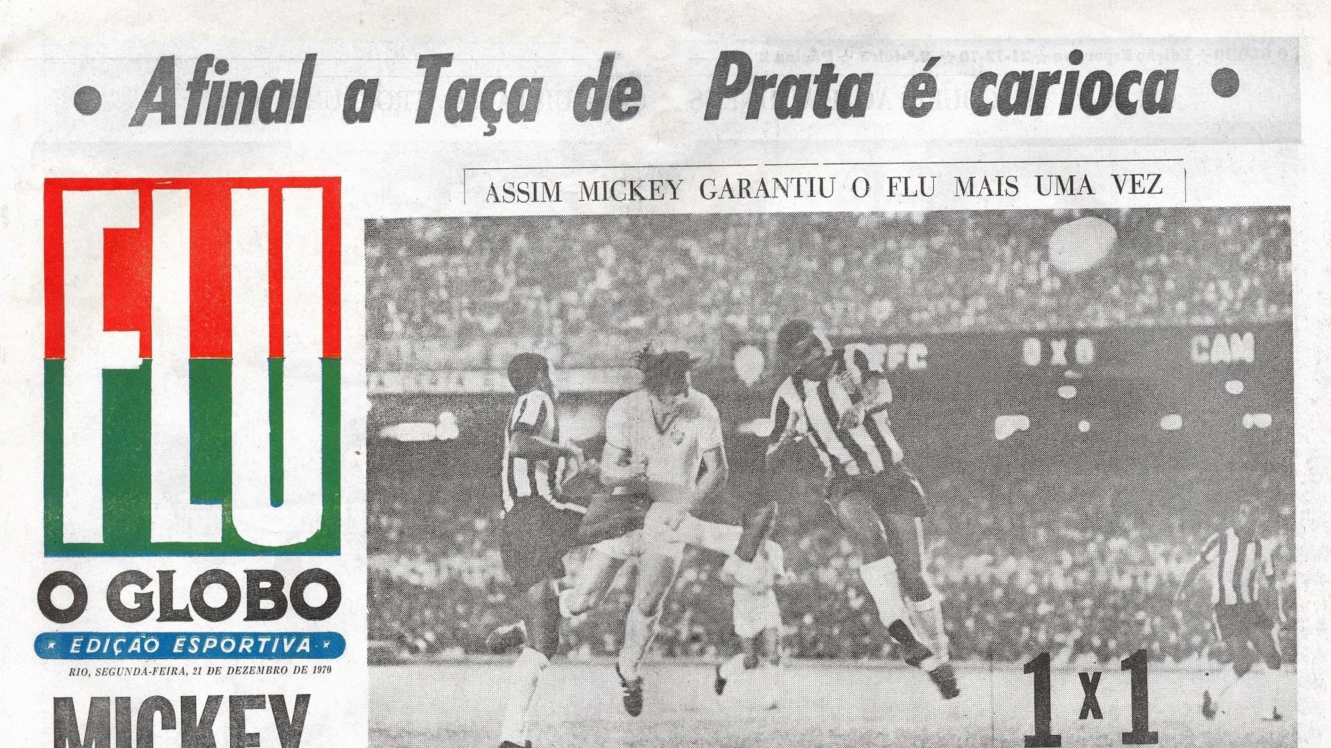 Mickey é destaque em o Globo na conquista do Brasileiro de 70 pelo Fluminense