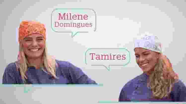 Milene Domingues e Tamires vão disputar um pequeno reality show na TV Globo - Reprodução/TV Globo