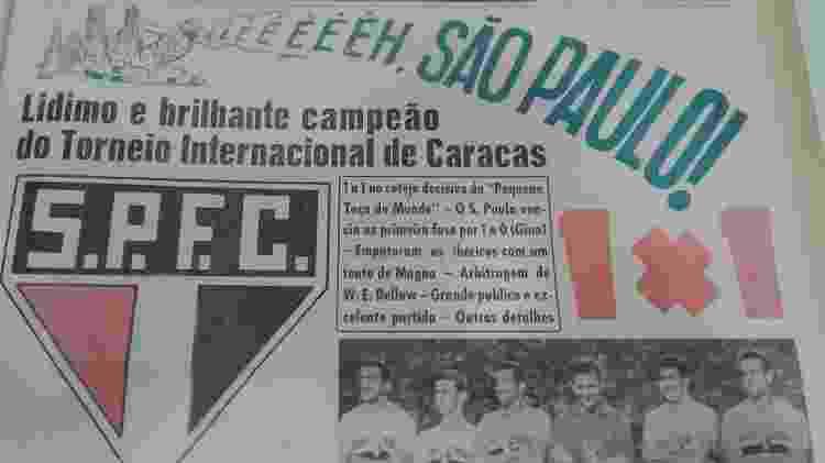 Jornal da época destaca um dos títulos do São Paulo na Pequena Taça do Mundo  - A Gazeta Esportiva - A Gazeta Esportiva