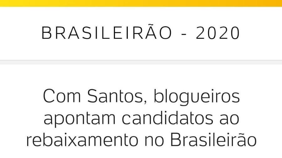 Matéria do UOL Esporte com previsão do Santos lutando contra o rebaixamento viralizou - Reprodução/UOL Esporte