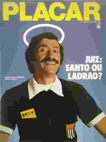 Roberto Nunes Morgado, ex-árbitro, na capa da Placar de novembro de 1984 - Reprodução - Reprodução