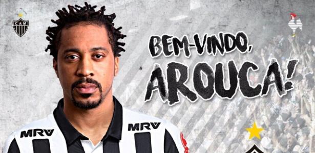 Arouca foi o primeiro reforço anunciado pelo Atlético-MG para 2018