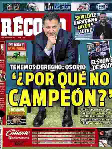 Em entrevista ao jornal mexicano Récord, técnico Juan Carlos Osorio coloca México entre os candidatos ao título na Copa do Mundo de 2018 - Reprodução
