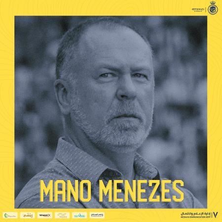 Mano Menezes é o novo técnico do An Nassr da Arábia Saudita  - Twitter