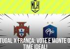 Portugal e França entram em campo pela Eurocopa; monte seu time ideal - Arte/UOL