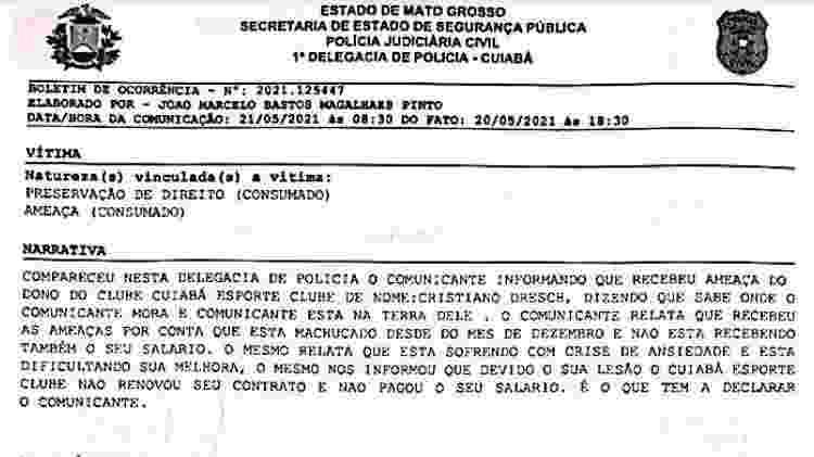 Boletim de ocorrência registrado pelo zagueiro Luiz Gustavo contra o Cuiabá - Reprodução - Reprodução