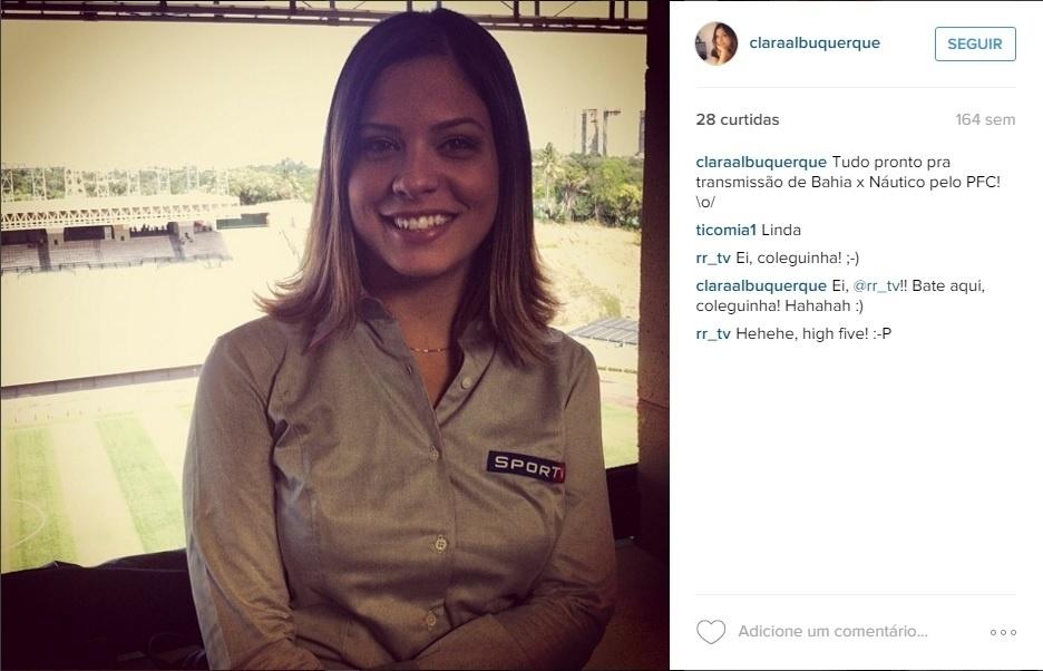 Antes do Esporte Interativo, Clara Albuquerque teve passagens pela TV Bahia, Premiere FC e Sportv