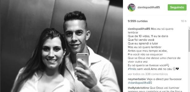 Esposa de Danilo deixou mensagem no Instagram do jogador