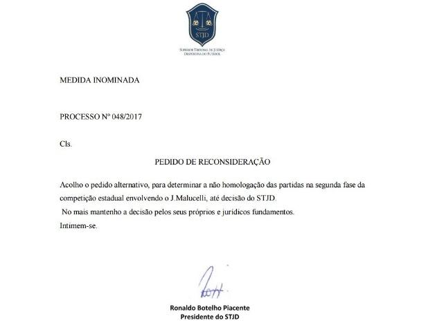 Acolhimento foi assinado por Ronaldo Piacente, presidente do STJD