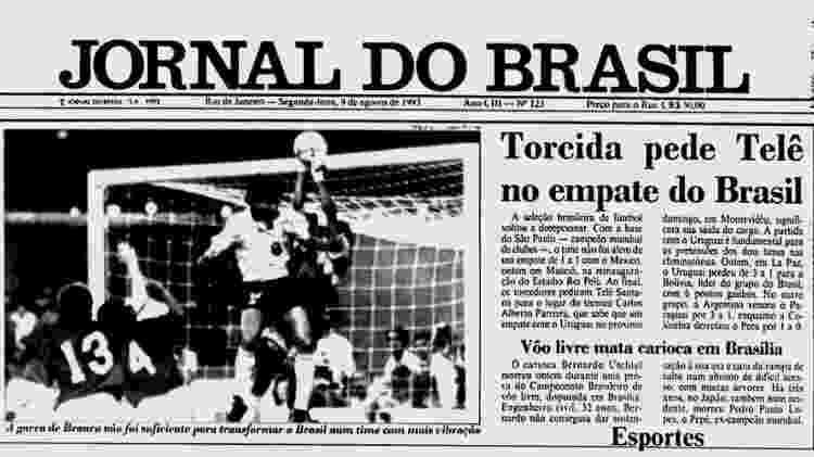 Brasil 1 x 1 México, 1993 - Jornal do Brasil/Reprodução - Jornal do Brasil/Reprodução