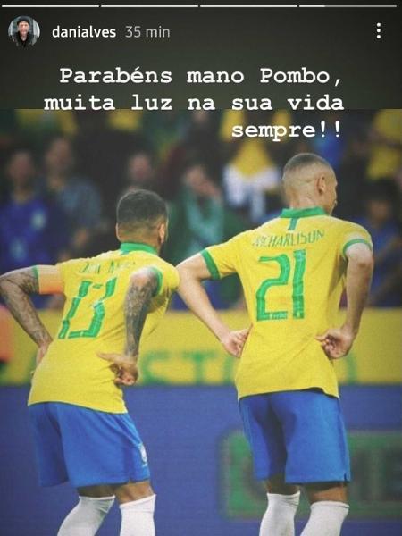 Daniel Alves parabeniza Richarlison por aniversário - Reprodução/Instagram