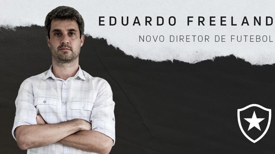 Botafogo anuncia Eduardo Freeland como novo diretor de futebol - Reprodução