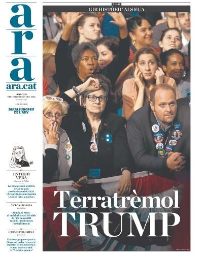 """09.nov.2016 - O jornal Ara, de Barcelona, referiu-se à vitória do candidato republicano como """"terremoto Trump"""""""
