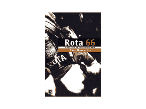 Rota 66 - Caco Barcellos - Amazon - Amazon