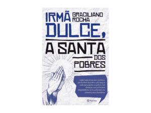 Irmã Dulce, a santa dos pobres - Graciliano Rocha - Amazon - Amazon