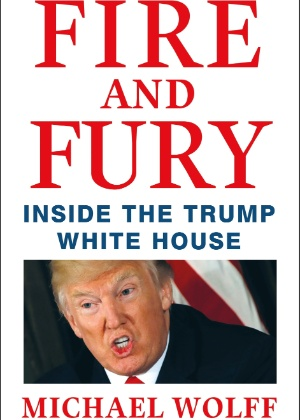 "Capa do livro ""Fire and Fury - inside the Trump White House"", de Michael Wolff"