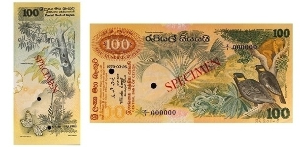 Sri Lanka: Em um dos lados da cédula de 100 rúpias está o corvo do Sri Lanka, a víbora do Sri Lanka e um golden palm civet, que é parecido com uma raposa. No outro lado há o passarinho asiático barbet-de-testa-amarela e uma borboleta Idea Lynceus, espécie encontrada no sudeste asiático